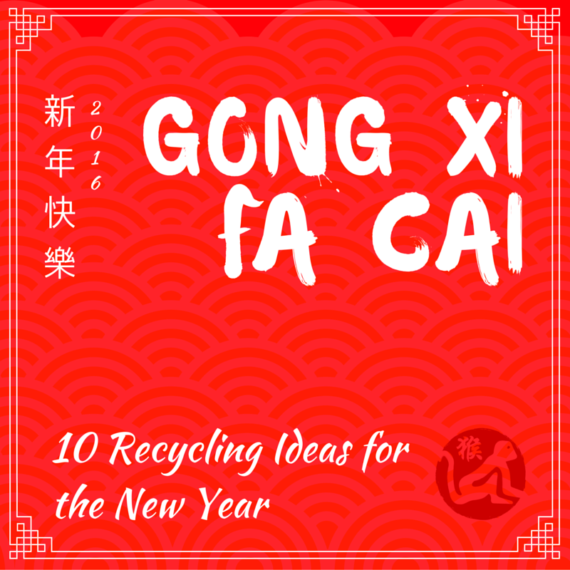 Regional Recycling - Chinese New Year