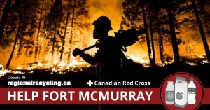 Help Fort McMurray | Donate empties to Red Cross for Fort McMurray