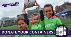 MoreSports   Donate Beverage containers   Regional Recycling