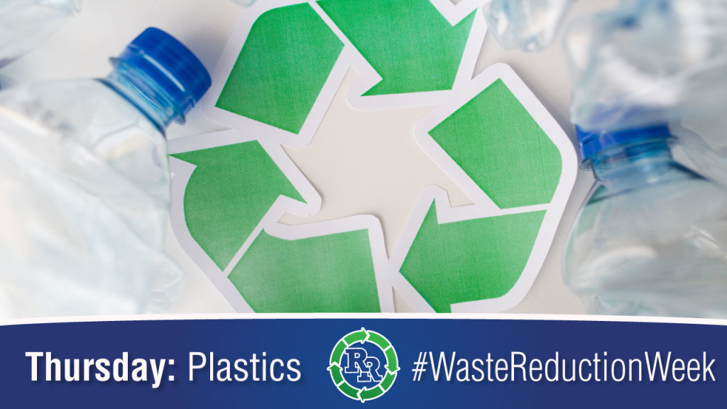 #wasteredcutionweek Waste Reduction Week 2017 Thursday - Plastic