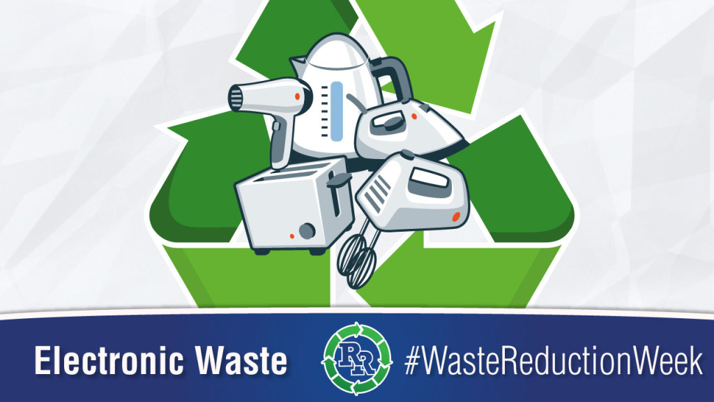 #wasteredcutionweek Waste Reduction Week 2017 Sunday-Electronic-Waste