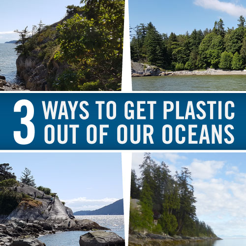 3 ways to get plastic out of our oceans - #beachcleanup - blog by regional recycling